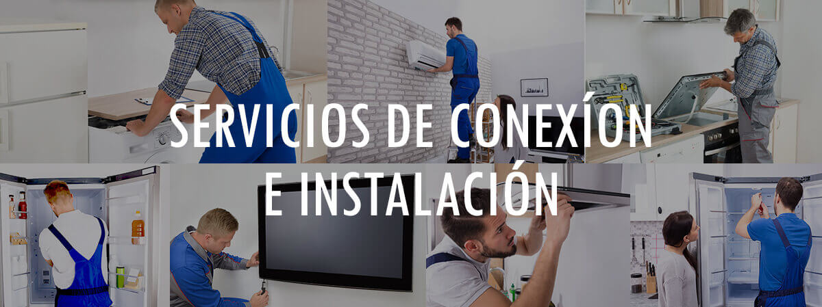 Servicios de Conexión  e Instalación